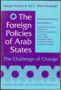 The Foreign Policies of Arab States: The: Korany, Bahgat and