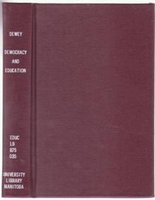 Democracy and Education: An Introduction to the: Dewey, John