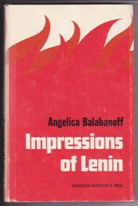 Impressions of Lenin: Balabanoff, Angelica