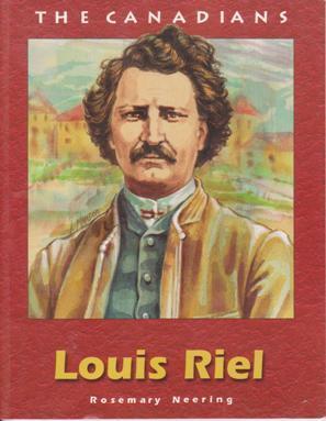 Louis Riel: Neering, Rosemary