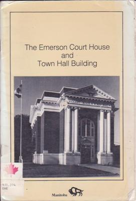 The Emerson Court House and Town Hall Building