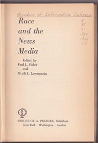 Race and the News Media: Fisher, Paul L.