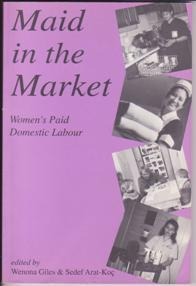 Maid in the Market: Women's Paid Domestic: Giles, Wenona and