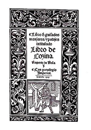 LIBRO DE GUISADOS, MANJARES Y POTAJES intitulado: NOLA, Ruperto de