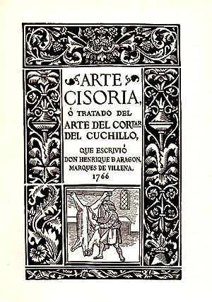 ARTE CISORIA o tratado del arte del: VILLENA, Marqués de