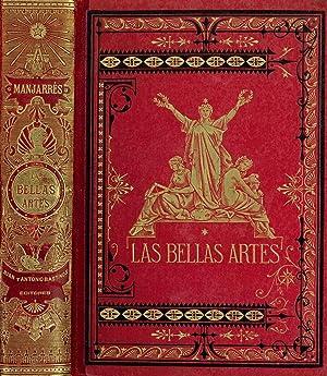 LAS BELLAS ARTES. Historia de la arquitectura, la escultura y la pintura, por José de ...