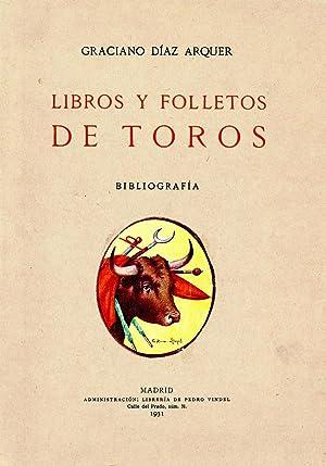 LIBROS Y FOLLETOS DE TOROS. Bibliografía taurina: DÍAZ ARQUER, Graciano