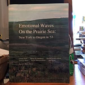 Emotional Waves on the Prairie Sea: New York to Oregon in '53