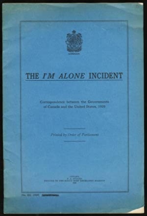 The I'm Alone Incident Correspondence between the