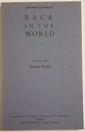 BACK IN THE WORLD Stories: Wolff, Tobias