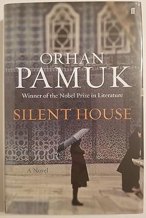 SILENT HOUSE A Novel.: Pamuk, Orhan