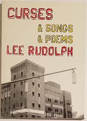 CURSES & SONGS & POEMS Poems: Rudolph, Lee