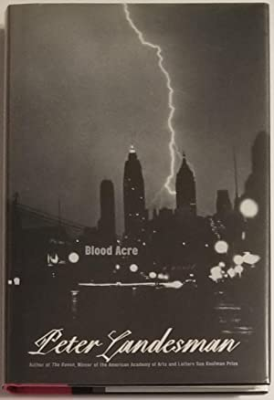 BLOOD ACRE A Novel: Landesman, Peter