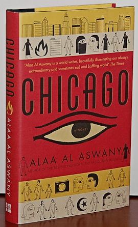 CHICAGO A Novel: Aswany, Alaa Al