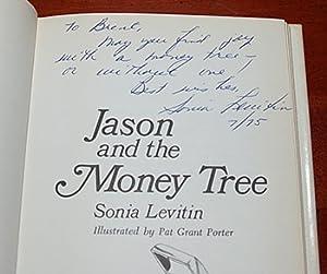JASON AND THE MONEY TREE. Illustrations by Pat Grant Porter: Levitin, Sonia