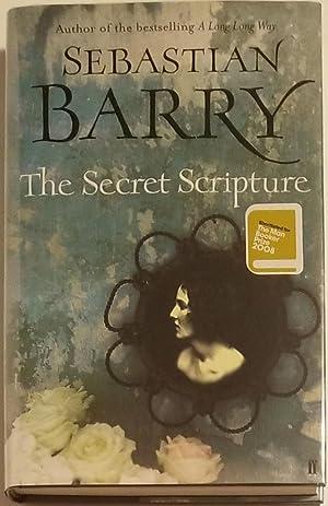 THE SECRET SCRIPTURE A Novel.: Barry, Sebastian