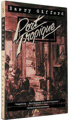 PORT TROPIQUE A Novel: Gifford, Barry