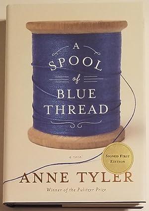 A SPOOL OF BLUE THREAD A Novel.: Tyler, Anne
