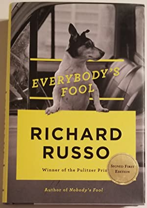 EVERYBODY'S FOOL A Novel.: Russo, Richard
