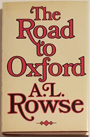 THE ROAD TO OXFORD Poems.: Rowse, A.L.