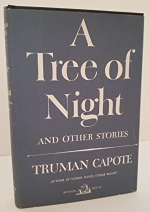 A TREE OF NIGHT and Other Stories: Capote, Truman