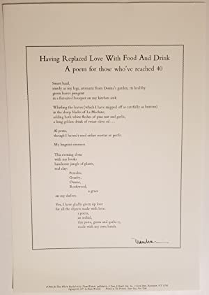 HAVING REPLACED LOVE WITH FOOD AND DRINK. A Poem for those who've reached 40