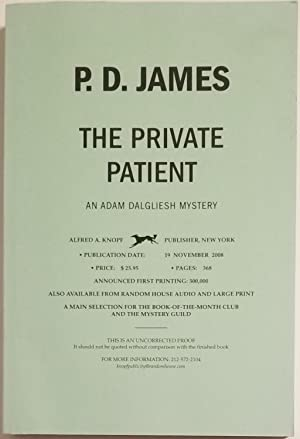 THE PRIVATE PATIENT An Adam Dalgliesh Mystery.: James, P.D.