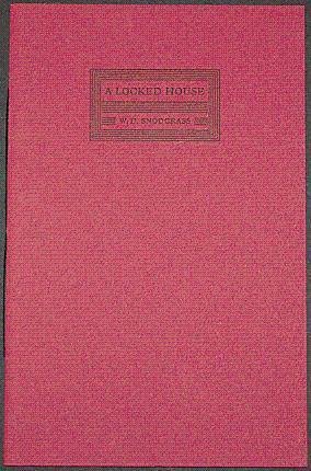 A LOCKED HOUSE Poems: Snodgrass, W.D.