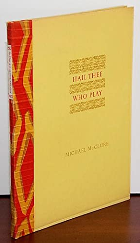 HAIL THEE WHO PLAY: McClure, Michael