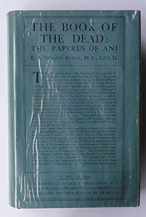 The Book of the Dead: the papyrus: Budge (E.A. Wallis).
