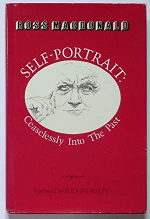 Self-Portrait: ceaselessly into the past: MacDonald (Ross). Foreword