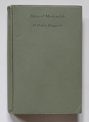 Mary of Marion Isle: Haggard (H. Rider).