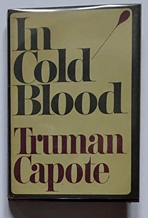 In Cold Blood; a true account of: Capote (Truman).