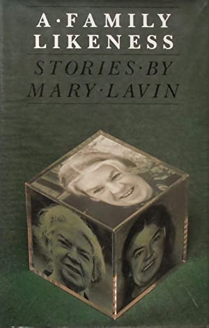 A Family Likeness and other stories: Lavin (Mary).
