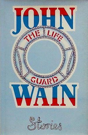The Life Guard; stories: Wain (John).