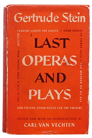 Last Operas and Plays: Stein (Gertrude). Edited,