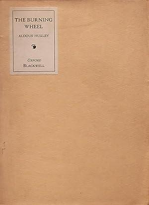The Burning Wheel [poems]: Huxley (Aldous).
