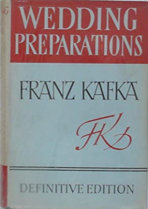 Wedding Preparations in the Country and other: Kafka (Franz). Notes