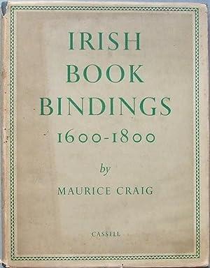 Irish Bookbindings 1600-1800: Bookbinding. Craig (Maurice)