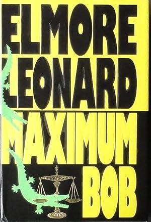 Maximum Bob: Leonard (Elmore).
