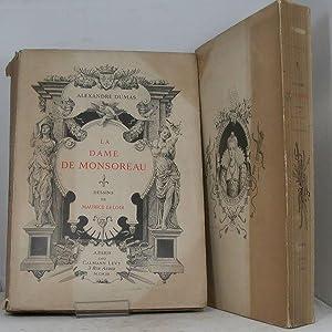 La Dame de Monsoreau. Dessins de Maurice: DUMAS (Alexandre).