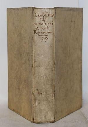 De Romana Republica, sive de re militari: CANTEL (Joseph).