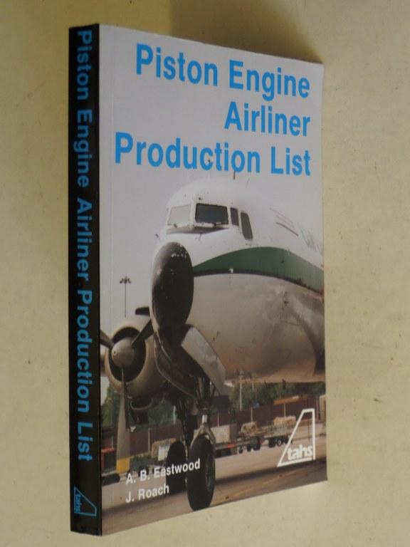 Piston Engine Airliner Production List