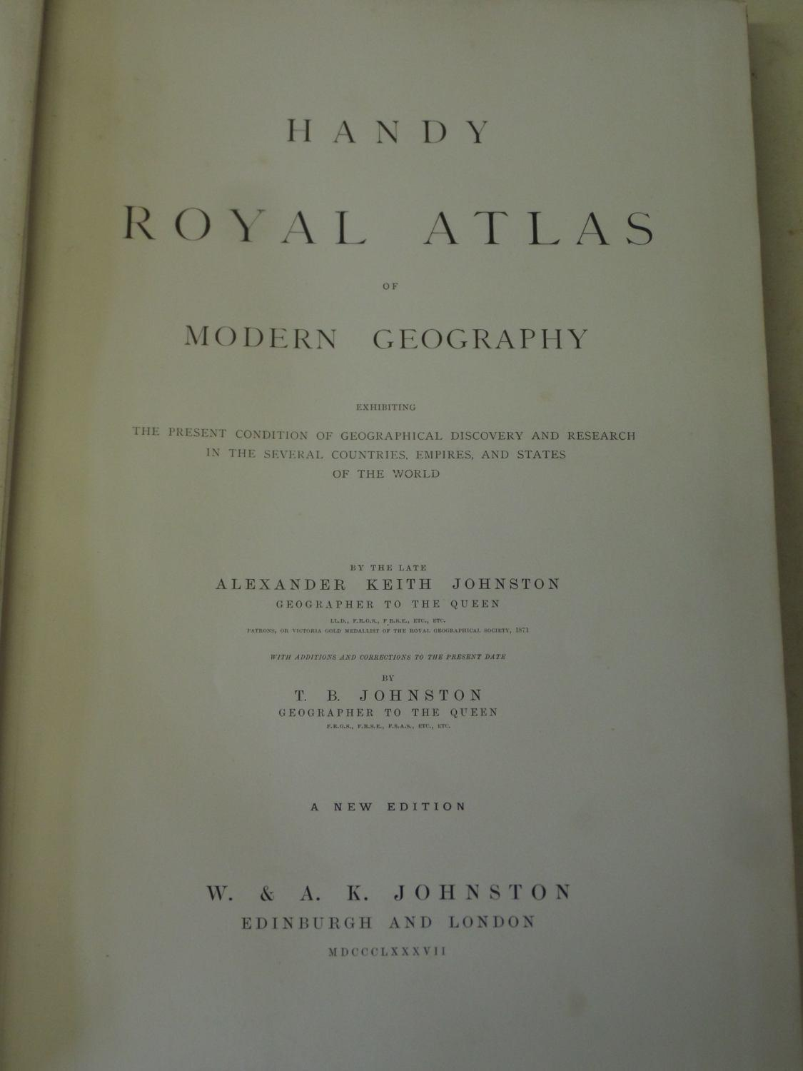 The Handy Royal Atlas of Modern Geography by A. Keith Johnston ...