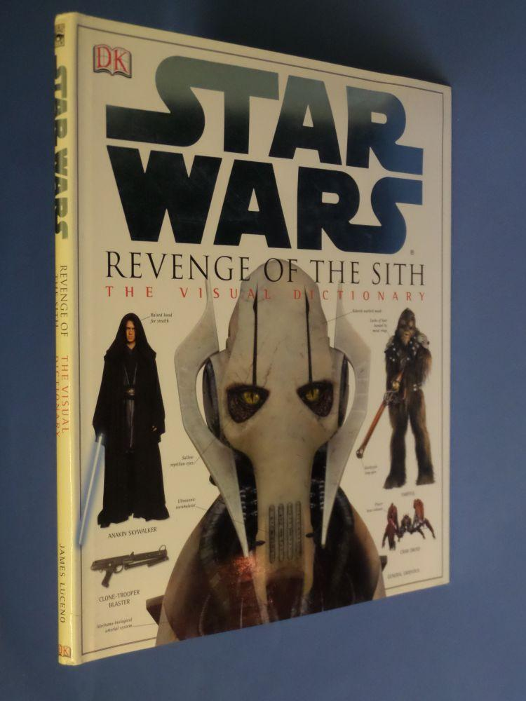 Revenge Of The Sith The Visual Dictionary Star Wars