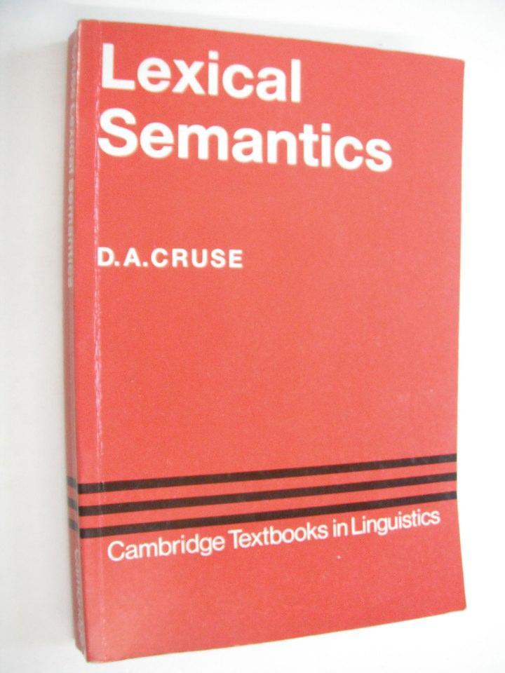 Lexical Semantics (Cambridge Textbooks in Linguistics)