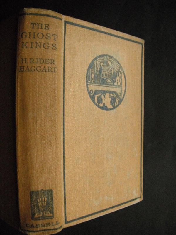 The Ghost Kings by Rider Haggard, H.:: (1926) | Berwyn Books