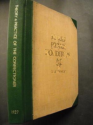 Schule und Praxis des Konditors/Theory and Practice: Weber-Dresden, J. M.