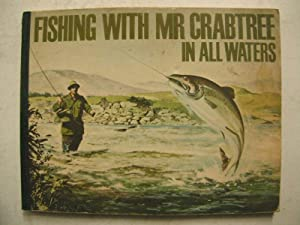 Fishing with Mr. Crabtree in all Waters: n/a: