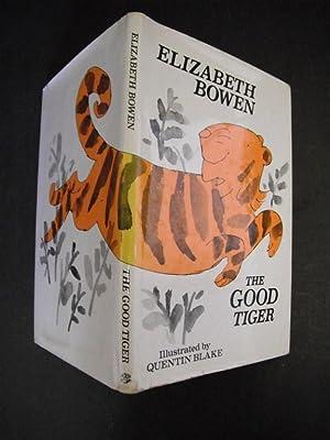 The Good Tiger: Bowen, Elizabeth. Illustrated